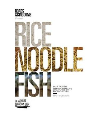 Rice noodle fish deep travels through japans food culture by 25682407 fandeluxe Gallery