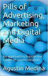 Strategy nuggets for Advertising, Marketing and Digital Media.: An approach to handle the future of communication