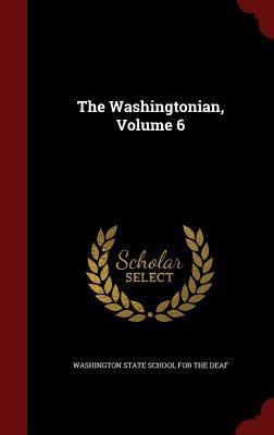 The Washingtonian, Volume 6