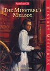 The Minstrel's Melody (American Girl History Mysteries, #11)