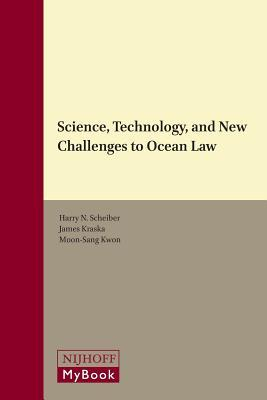 Science, Technology, and New Challenges to Ocean Law