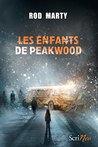 Les Enfants de Peakwood by Rod Marty