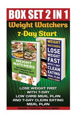Weight Watchers 7-Day Start Box Set 2 in 1: Lose Weight Fast with 7-Day Low Carb Meal Plan and 7-Day Clean Eating Meal Plan: