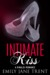 Intimate Kiss (Bend To My Will #3) by Emily Jane Trent