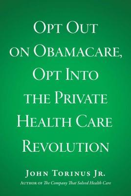 Opt Out on Obamacare
