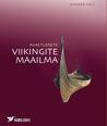 Avastusretk viikingite maailma