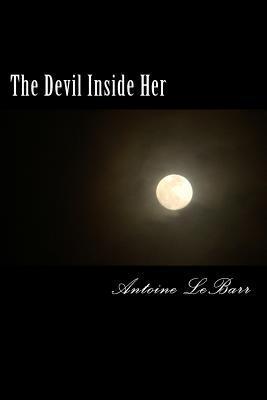 The Devil Inside Her: A Sinful Novella
