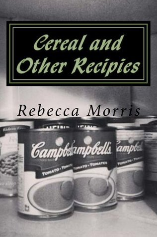 Cereal and Other Recipies