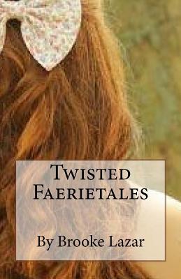 Twisted Faerietales