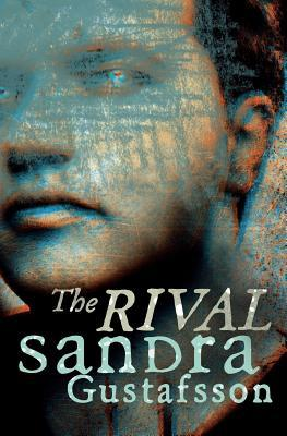 The Rival by Sandra Gustafsson