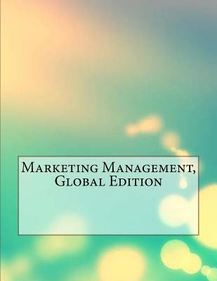 Marketing Management, Global Edition