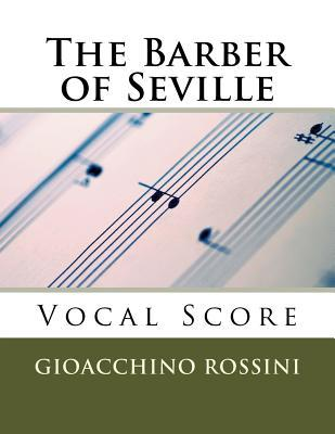 The Barber of Seville (Il Barbiere Di Siviglia) - Vocal Score