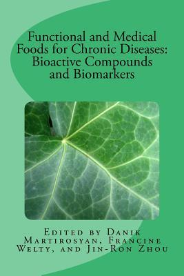 functional-and-medical-foods-for-chronic-diseases-volume-18