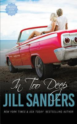 Resultado de imagem para In Too Deep - Jill Sanders.