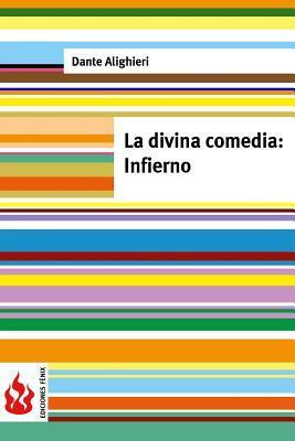 La Divina Comedia. Infierno: (Low Cost). Edicion Limitada