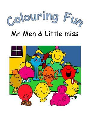 Colouring Fun: Colouring Book on MR Men and Little Miss to Colour, Great for Children. Ideal Gift for Birthday and Christmas: Volume 21