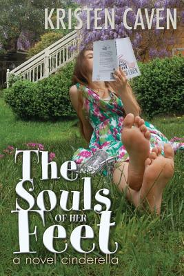 The Souls of Her Feet (a novel cinderella)