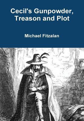 Cecil's Gunpowder, Treason and Plot