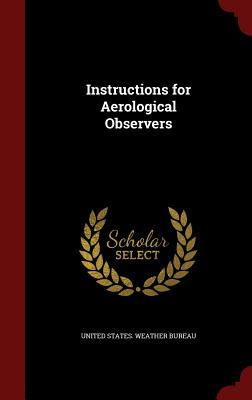 Instructions for Aerological Observers