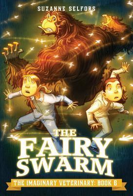 The Fairy Swarm (The Imaginary Veterinary, #6)