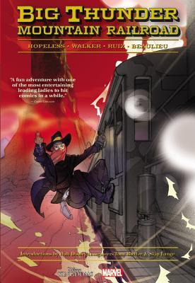 Big Thunder Mountain Railroad por Dennis Hopeless, Tigh Walker, Felix Ruiz, Jean-François Beaulieu, Tony Baxter, Skip Lange