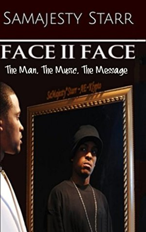 Inspirational: FACE to FACE: The Man, The Music, The Message