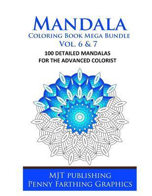 Mandala Coloring Book Mega Bundle Vol. 6 & 7: 100 Detailed Mandala Patterns