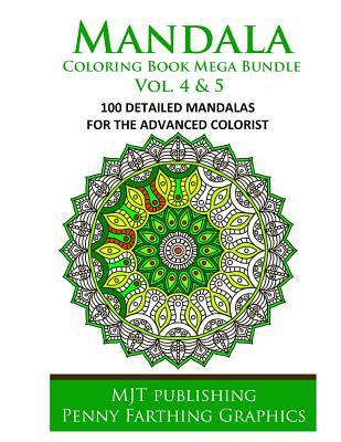 Mandala Coloring Book Mega Bundle Vol. 4 & 5: 100 Detailed Mandala Patterns