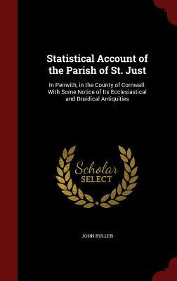 statistical-account-of-the-parish-of-st-just-in-penwith-in-the-county-of-cornwall-with-some-notice-of-its-ecclesiastical-and-druidical-antiquities