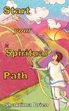 Start Your Spiritual Path