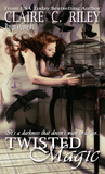 Twisted Magic (Raven's Cove #1)