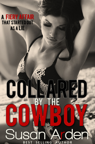 Collared by the Cowboy (Alpha Male Bad Boys Western Romance #6)