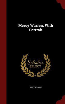 Mercy Warren. with Portrait