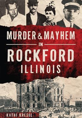 murdermayhem-in-rockford-illinois