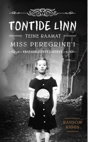Tontide linn (Miss Peregrine's Peculiar Children, #2)