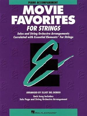 Movie Favorites - Piano Accompaniment Essential Elements for Strings