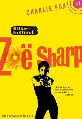 Killer Instinct by Zoë Sharp