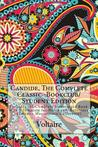 Candide, the Complete Classic -Bookclub/Student Edition: Includes the Complete Unabridged Book with a Template for Notes and Reference (Voltaire Masterpiece Collection)