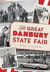The Great Danbury State Fair by Andrea Zimmermann