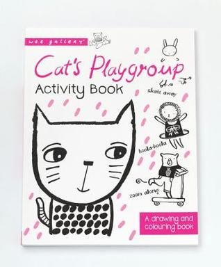 Cats Playgroup: A drawing and coloring book