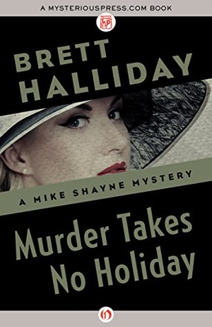 Murder takes no holiday by brett halliday fandeluxe Choice Image