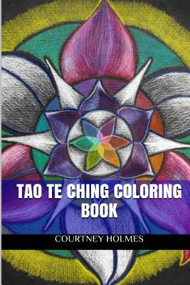 Tao Te Ching Coloring Book: Meditation and Mindfullness Adult Coloring Book