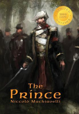 The Prince: Annotated (1000 Copy Limited Edition)