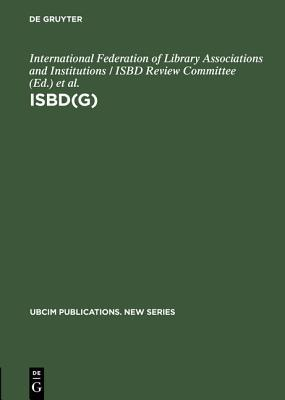 Isbd(g): General International Standard Bibliographic Description; Annotated Text