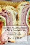 Woody Allen Makes a Nice Sandwich