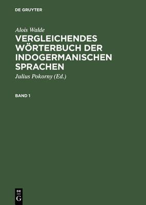 Vergleichendes Worterbuch Der Indogermanischen Sprachen