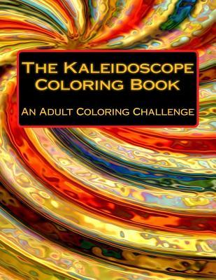 The Kaleidoscope Coloring Book