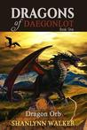 Dragon Orb (Dragons of Daegonlot #1)