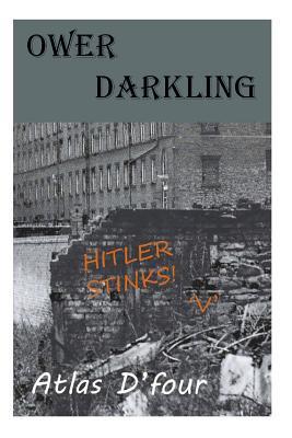 Ower Darkling.: (Ower Kid Series)
