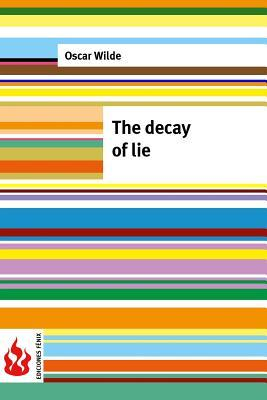 The decay of lie: (low cost). limited edition